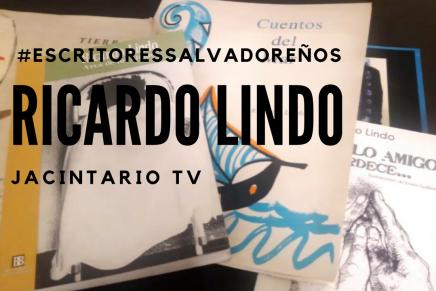 Ricardo Lindo #EscritoresSalvadoreños