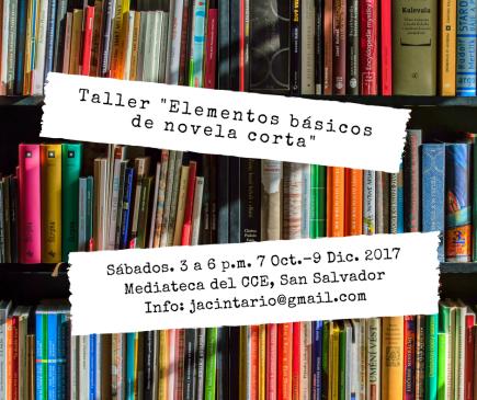 "Convocatoria abierta: Taller de narrativa ""Elementos básicos de novelacorta"""
